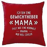 Dressdown Ich Bin eine Gewichtheber Mama - Dekokissen 41 x 41 cm - Rot