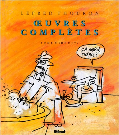 Lefred Thouron - Oeuves complètes: Tome 8 (Houit)
