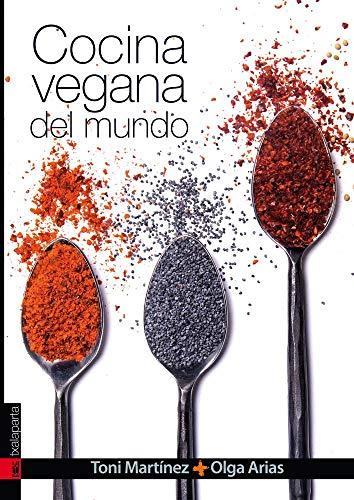 Cocina vegana del mundo (CUERPO Y MENTE)