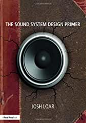 The Sound System Design Primer from Focal Press