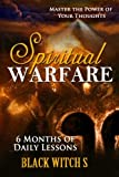 Spiritual Warfare: Master the Power of Your Thoughts - Black Witch S
