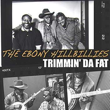 Trimmin' Da Fat