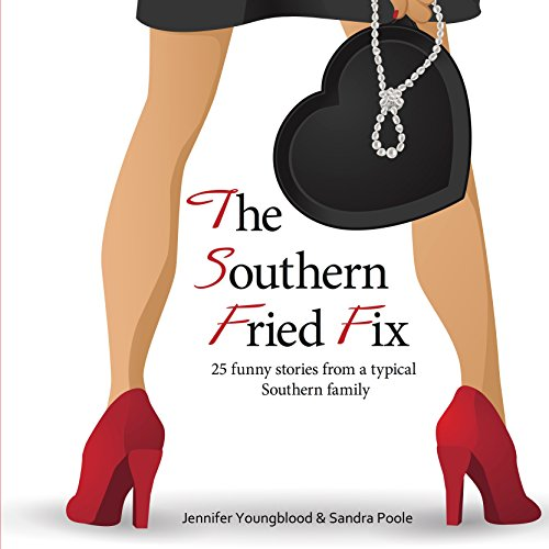 The Southern Fried Fix audiobook cover art
