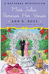 Miss Julia Renews Her Vows: A Novel Kindle Edition