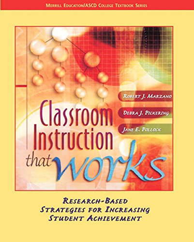 Classroom Instruction that Works: Research-Based...