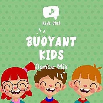 Buoyant Kids Dance Mix