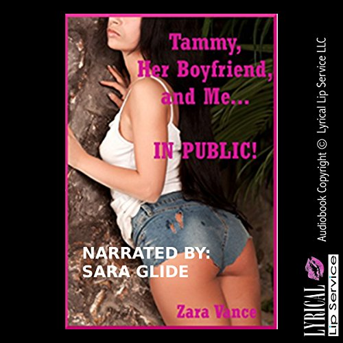 Tammy, Her Boyfriend, and Me in Public: My Threesome on the Hiking Trail audiobook cover art
