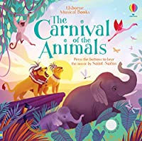 Carnival of the Animals (Musical Books)