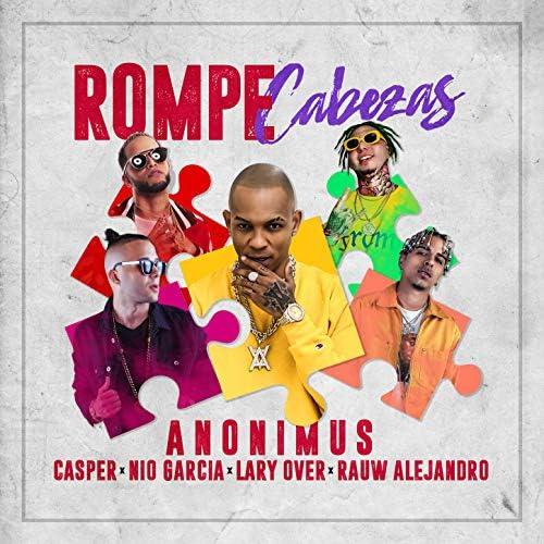 Anonimus, Nio Garcia & Casper Magico feat. Rauw Alejandro & Lary Over