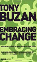 Embracing Change (new edition): Essential Steps to Make Your Future Today (Mind Set)