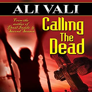 Calling the Dead                   By:                                                                                                                                 Ali Vali                               Narrated by:                                                                                                                                 Paige McKinney                      Length: 12 hrs and 40 mins     5 ratings     Overall 4.6