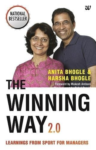 The Winning Way 2.0: Learnings From Sport for Managers [Paperback] [Jul 03, 2017] Bhogle, Anita and Bhogle, Harsha