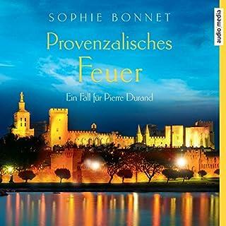 Provenzalisches Feuer (Die Pierre Durand-Bände 4) Titelbild