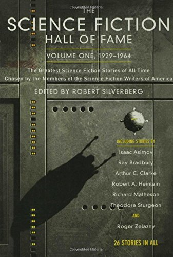 Compare Textbook Prices for The Science Fiction Hall of Fame, Vol. 1: 1929-1964 First Edition ISBN 9780765305374 by Silverberg, Robert,Silverberg, Robert