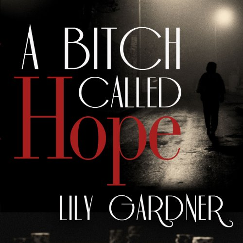 A Bitch Called Hope audiobook cover art