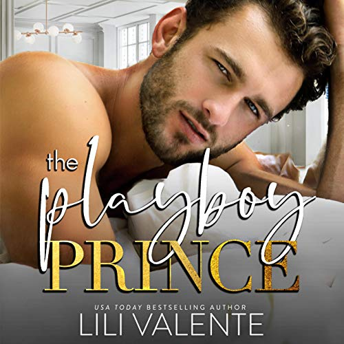The Playboy Prince Audiobook By Lili Valente cover art