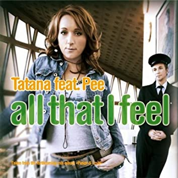 All That I Feel - The Mixes