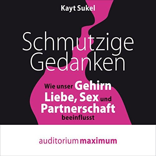 sex wirkung auf das menschliche gehirn