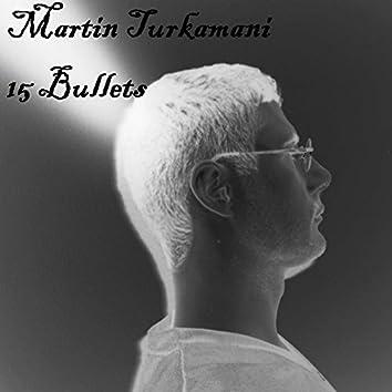 15 Bullets