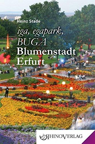 iga, egapark, BUGA: Blumenstadt Erfurt: Band 35 (Rhino Westentaschen-Bibliothek)