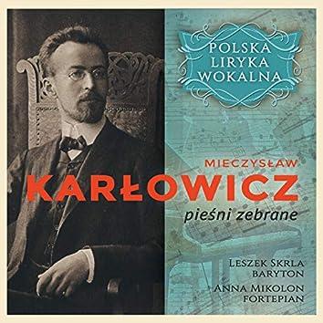Mieczyslaw Karłowicz - pieśni zebrane - Polska Liryka Wokalna