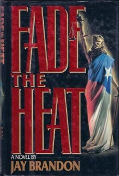 Fade the Heat 0671702610 Book Cover