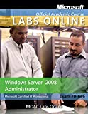 Exam 70-646: Windows Server 2008 Administrator with Lab Manual and MOAC Labs Online Set
