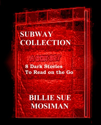 THE SUBWAY COLLECTION-A Box Set of 8 Dark Stories to Read on the Go (English Edition)