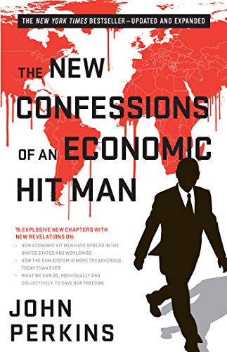 Compare Textbook Prices for The New Confessions of an Economic Hit Man 2 Edition ISBN 9781626566743 by Perkins, John