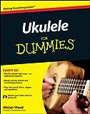 Ukulele For Dummies (--For Dummies)
