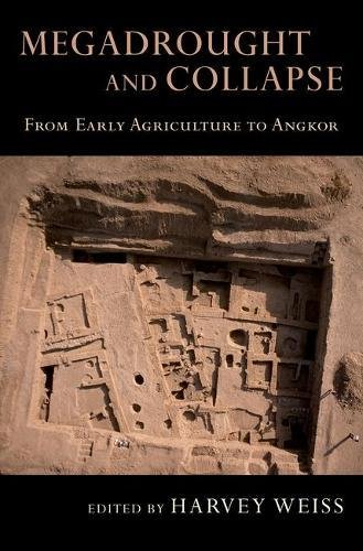 Megadrought and Collapse: From Early Agriculture to Angkor