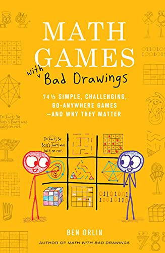 Math Games with Bad Drawings: 75 1/4 Simple, Challenging, Go-Anywhere Games—And Why They Matter (English Edition)