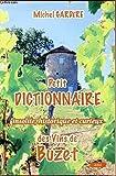 Petit dictionnaire insolite, historique et curieux des vins de Buzet