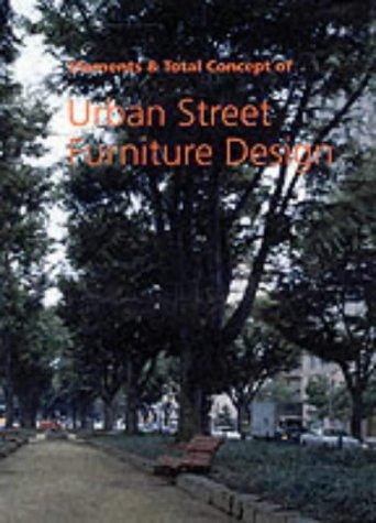 Elements & Total Concept of Urban Street Furniture Design