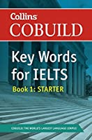Cobuild Key Words for Ielts: Book 1 Starter (Collins Cobuild)
