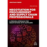 Negotiation for Procurement and Supply Chain Professionals: A Proven Approach for Negotiations with Suppliers (English Edition)