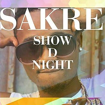 Show d night