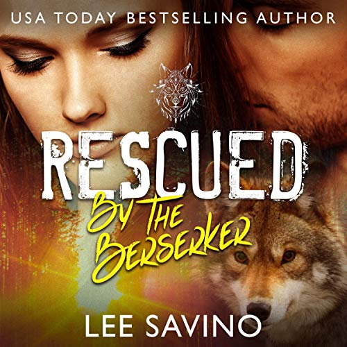 Rescued by the Berserker cover art