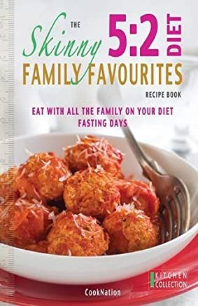 [The Skinny 5: 2 Diet Family Favourites Recipe Book: Eat with All the Family on Your Diet Fasting Days] [By: Cooknation] [June, 2013]