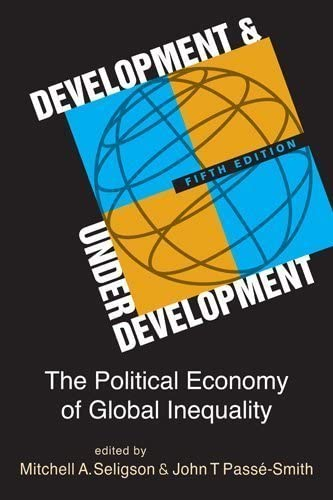 Development and Underdevelopment The Political Economy of Global Inequality 5th edition 5th product image