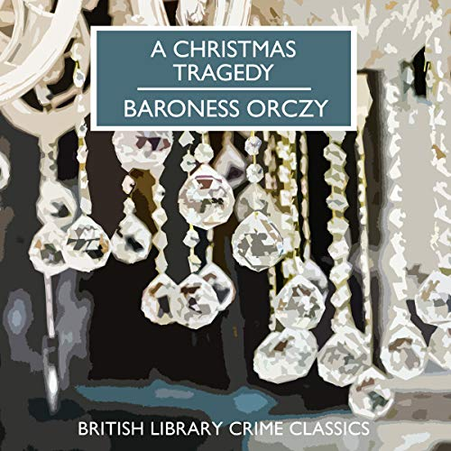 A Christmas Tragedy audiobook cover art