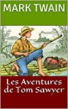 Les Aventures de Tom Sawyer - Format Kindle - 2,27 €