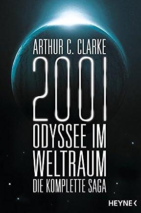 2001 Odyssee i Weltrau Die Saga Vier Roane in eine BandArthur C. Clarke