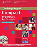 Compact Preliminary for Schools Student's Pack (Student's Book without Answers with CD-ROM, Workbook without Answers with Audio CD): Student's Pack 2 volumes