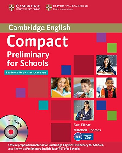 Compact Preliminary for Schools Student's Pack (Student's Book without Answers with CD-ROM, Workbook without Answers with Audio CD) [Lingua inglese]