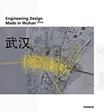 Engineering Design: Made in Wuhan – China