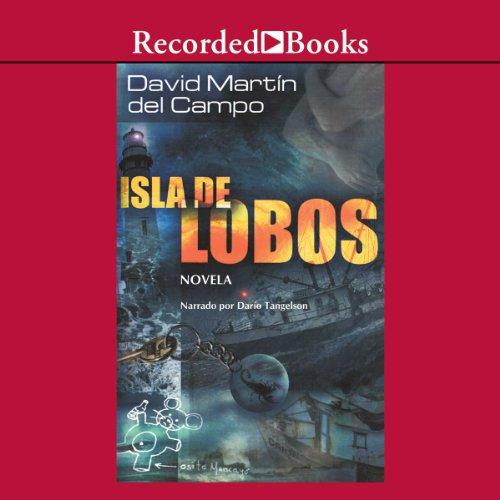 Isla de lobos [Island of Wolves (Texto Completo)] audiobook cover art