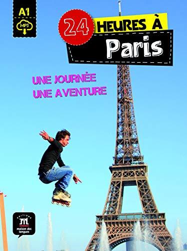 24 heures à Paris: 24 heures à Paris (Collection 24 heures)