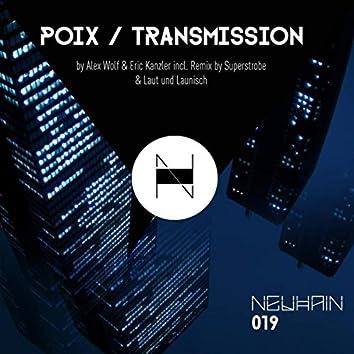 Poix / Transmission