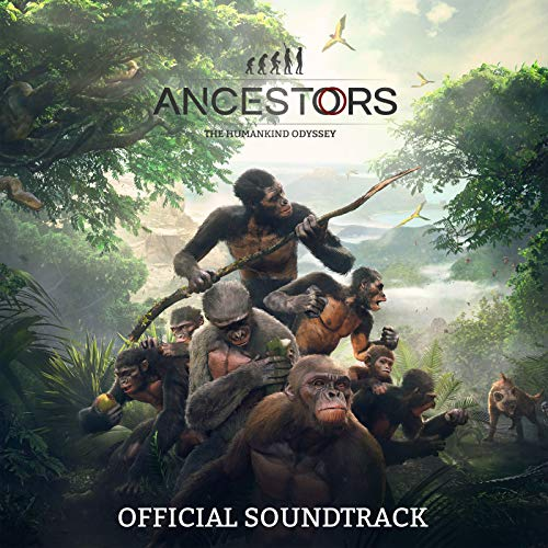 Ancestors: The Humankind Odyssey (Official Soundtrack)